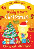My Carry-Along Teddy Bear's Christmas: Things to make Games to play - My Carry-along (Paperback)