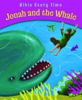 Jonah and the Whale - Bible Story Time (Paperback)