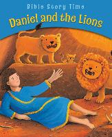 Daniel and the Lions - Bible Story Time (Paperback)