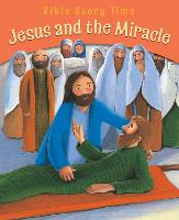 Jesus and the Miracle - Bible Story Time (Paperback)