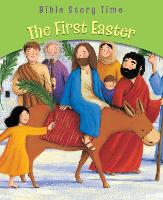 The First Easter - Bible Story Time (Paperback)