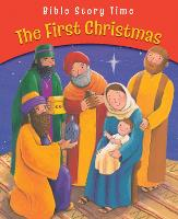 The First Christmas - Bible Story Time (Paperback)