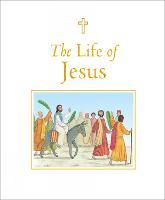 The Life of Jesus (Hardback)