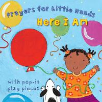 Here I Am - Prayers for Little Hands (Board book)