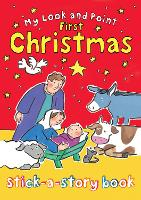 My Look and Point First Christmas Stick-a-Story Book - My Look and Point (Paperback)