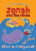 My Look and Point Jonah and the Whale Stick-a-Story Book - My Look and Point (Paperback)
