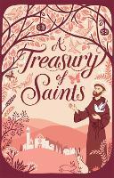 A Treasury of Saints (Hardback)