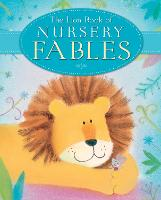 The Lion Book of Nursery Fables (Hardback)