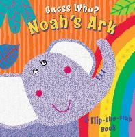 Guess Who? Noah's Ark: A Flip-the-Flap Book (Board book)