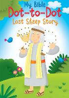 Lost Sheep Story - MY BIBLE DOT-TO-DOT (Paperback)
