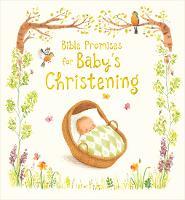 Bible Promises for Baby's Christening (Hardback)