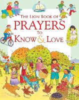 The Lion Book of Prayers to Know and Love - Read and Know (Paperback)