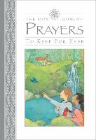 The Lion Book of Prayers to Keep for Ever (Hardback)
