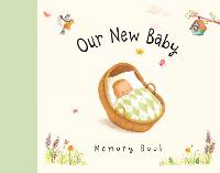 Our New Baby Memory Book (Hardback)