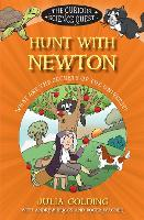 Hunt with Newton: What are the Secrets of the Universe? - The Curious Science Quest (Paperback)