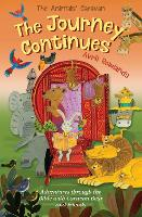 The Journey Continues: Adventures through the Bible with Caravan Bear and friends - The Animals' Caravan (Paperback)