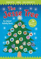 Create and Celebrate: The Jesse Tree: An Advent Activity and Story Book (Paperback)