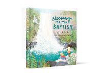 Blessings for Your Baptism (Hardback)