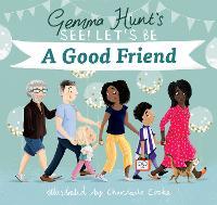 A Good Friend (Hardback)