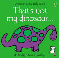 That's Not My Dinosaur: Touchy/Feely (Board book)