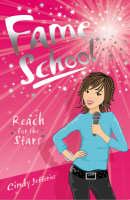 Reach for the Stars - Fame School Bk. 1 (Paperback)