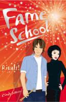 Rivals - Fame School Bk. 4 (Paperback)