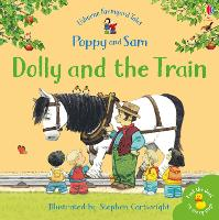 Dolly and the Train - Farmyard Tales (Paperback)