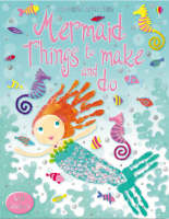 Mermaid Things to Make and Do - Usborne Activities (Paperback)