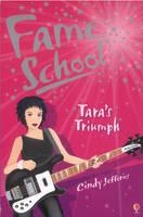 Tara's Triumph - Fame School Bk. 5 (Paperback)