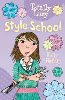 Style School - Totally Lucy (Paperback)