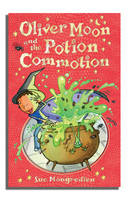 Oliver Moon And The Potion Commotion - Oliver Moon (Paperback)