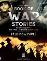 War Stories - Usborne True Stories (Hardback)