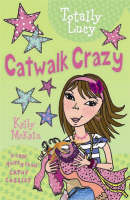 Catwalk Crazy - Totally Lucy (Paperback)
