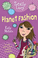 Planet Fashion - Totally Lucy (Paperback)