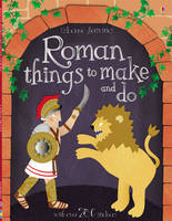 Roman Things to Make and Do - Usborne Activities (Paperback)