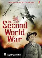 The Second World War - Usborne History of Britain (Hardback)