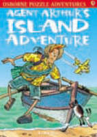 Agent Arthur's Island Adventure - Usborne Young Puzzle Adventures S. (Paperback)