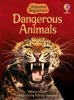 Dangerous Animals - Beginners (Hardback)