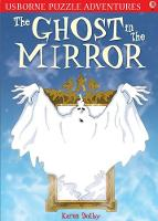 Puzzle Adventures The Ghost in the Mirror - Puzzle Adventures (Paperback)