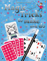 Magic Tricks to Make and Do - Usborne Activities (Paperback)