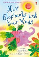 Usborne Guided Reading Pack: How Elephants Lost Their Wings - Usborne First Reading Level 2