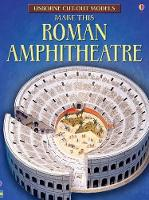 Make this Roman Amphitheatre - Cut-out Model (Paperback)