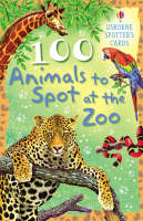 100 Animals To Spot At The Zoo Usborne Spotter's Cards - Spotters Activity Cards