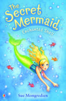 The Secret Mermaid Enchanted Shell - The Secret Mermaid 01 (Paperback)