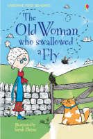 The Old Woman Who Swallowed a Fly - Usborne First Reading Level 3 (Hardback)