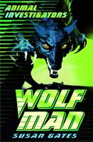 Wolf Man - Animal Investigators (Paperback)