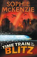 Time Train to the Blitz (Paperback)