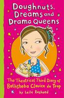Doughnuts, Dreams and Drama Queens - Bathsheba Clerice de Trop (Paperback)