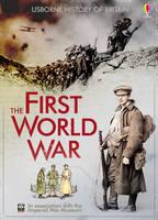 The First World War - Usborne History of Britain (Hardback)