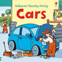 Touchy-feely Cars - Usborne Touchy Feely Books (Board book)